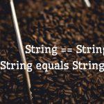 [Java]文字列比較で==はダメ、equalsが正解!・・・なんだけど、その理由をちゃんと知ろう!